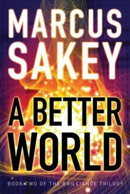 A Better World (The Brilliance Trilogy)
