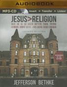 Jesus > Religion [Audio]