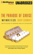 The Paradox of Choice [Audio]