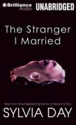 The Stranger I Married [Audio]