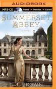 Summerset Abbey  [Audio]
