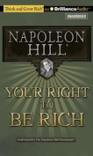 Your Right to Be Rich (Think and Grow Rich