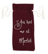 "Burlap Merlot Wine Bag Stencil ""You Had Me At Merlot"" 13x6.5"
