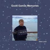 Good Games Memories
