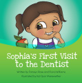 Sophia's First Visit To The Dentist [Paperback]