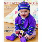 Filatura Di Crosa Knitting Patterns Baby Brights