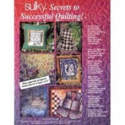 Sulky Secrets to Successful Quilting!