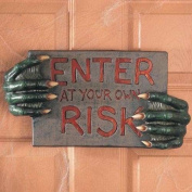 Enter At Your Own Risk Sign with Monster Hands