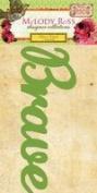 Soul Food Glitter Chipboard Word Sticker-Brave