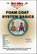 Hot Wire Foam Factory DVD Foam Coat Systems Basics