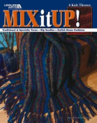 Mix It Up! - Knitting Patterns