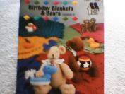 Birthday Blankets & Bears Volume II - Crochet Patterns From Annie's Attic #87869