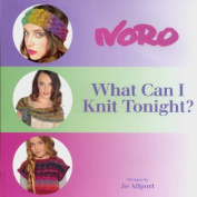Noro Pattern Book, What Can I Knit Tonight. By Jo Allport