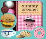 Yummy Crochet 12 Projects Too Cute to Eat! Kristen Rask