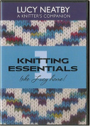 Knitting Essentials 1, Lucy Neatby a Knitter's Companion