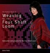Ashford Book of Weaving on the Four Shaft Loom