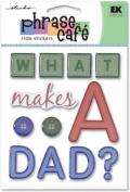 EK Success - Phrase Café - What Makes a Dad Title Stickers