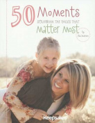 Creating Keepsakes 50 Moments