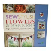 A Step-by-Step Easy Guide And Sewing Kit To Create Your Own . Fabric Flowers And Banners - Full Colour Instruction books Included