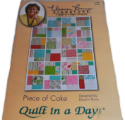 Piece of Cake Quilt in a Day Pattern