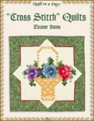 'Cross Stitch' Quilts by Eleanor Burns