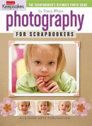 Leisure Arts Photography For Scrapbookers