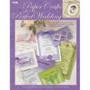 Leisure Arts Paper Crafts For Perfect Weddings