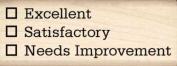 Excellent/Satisfactory/Needs Improvement Rubber Stamp - 1.9cm x 5.1cm