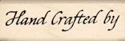 Hand Crafted by Rubber Stamp - 2.5cm x 5.1cm