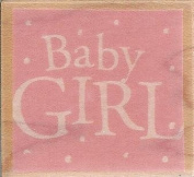 Baby Girl Wood Mounted Rubber Stamp