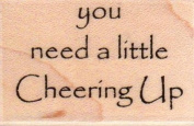 Need Cheering Up Wood Mounted Rubber Stamp