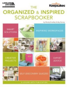 Leisure Arts The Organised & Inspired Scrapbooker Book
