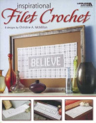 Leisure Arts Inspirational Fillet Crochet