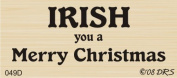 Irish Merry Christmas Greeting Rubber Stamp By DRS Designs