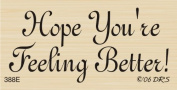 Feeling Better Greeting Rubber Stamp By DRS Designs
