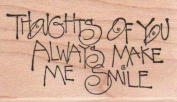 Thoughts of You Wood Mounted Rubber Stamp