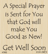 Get Well Prayer Rubber Stamp By DRS Designs