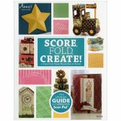 Scor-Pal Book-Score, Fold, Create!