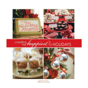 Leisure Arts - Creating The Happiest Of Holidays