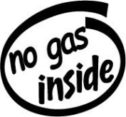 No Gas Inside Vinyl Graphic Sticker Decal