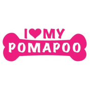 I Love My Pomapoo Dog Bone Vinyl Decal Sticker in 15cm wide