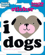 David and Goliath - I Heart Dogs Die Cut Vinyl Sticker Decal