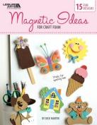 Magnetic Ideas In Craft Foam