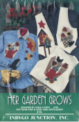Her Garden Grows - Pattern for Vest and Appliques Designed by Linda Tjarks - Sizes S - XL