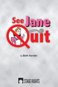 See Jane Quit