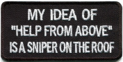 Help From Above Sniper Funny Biker Slogan Rockabilly Applique Iron-on Patch G126 Handmade Design From Thailand