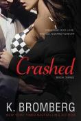 Crashed (Driven Trilogy)