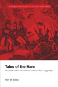 Tales of the Hare - The Biography of Francis Tito Lelievre 1755-1830