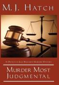 Murder Most Judgmental