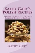 Kathy Gary's Polish Recipes